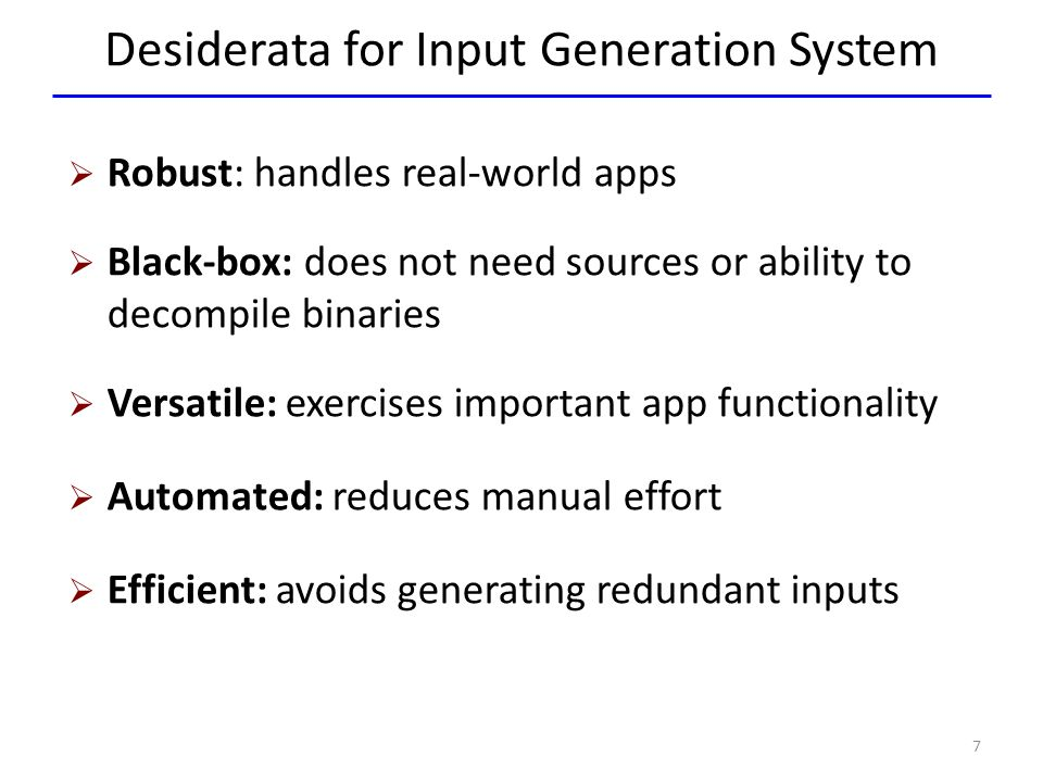 Desiderata for Input Generation System