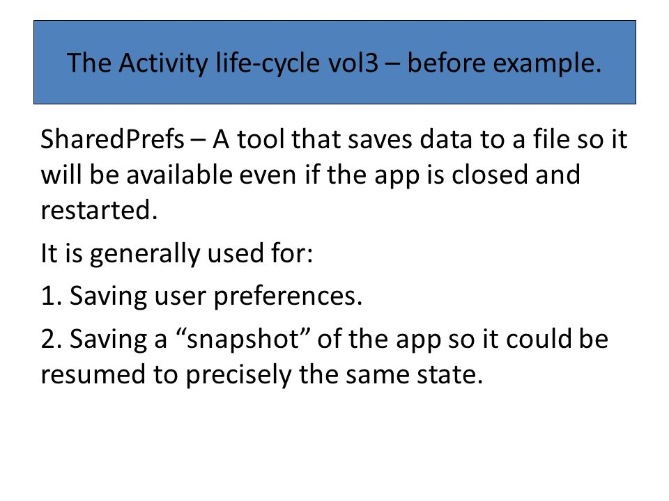 The Activity life-cycle vol3 – before example.
