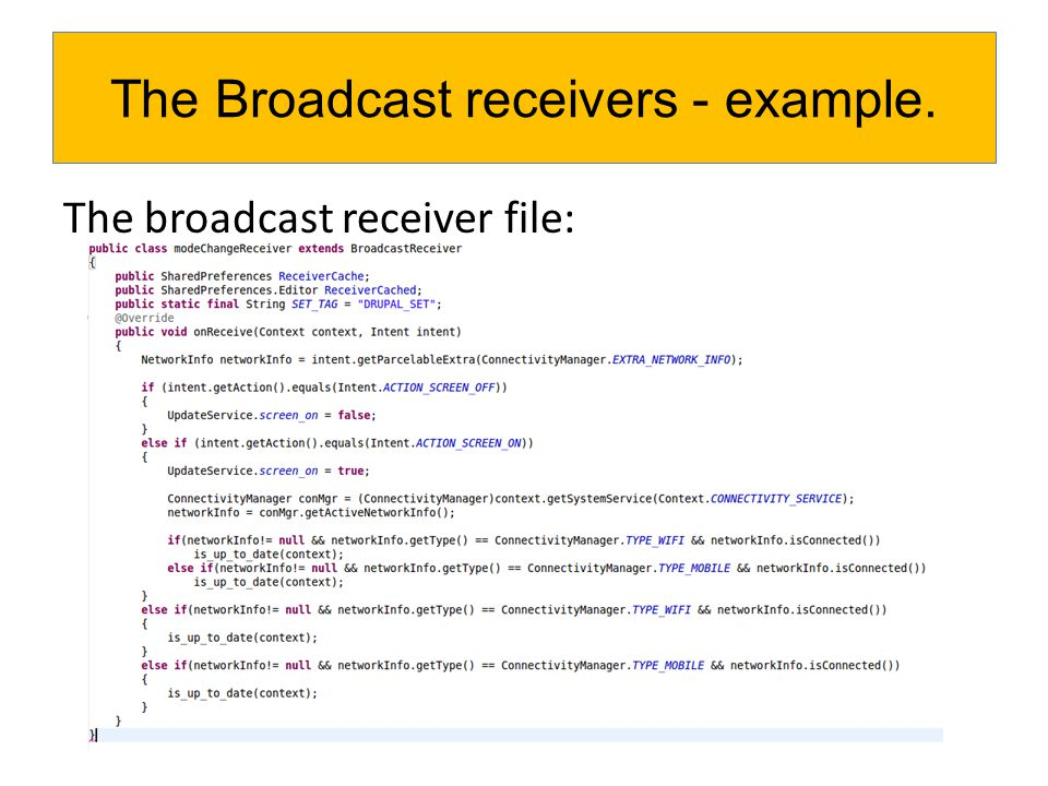 The Broadcast receivers - example.