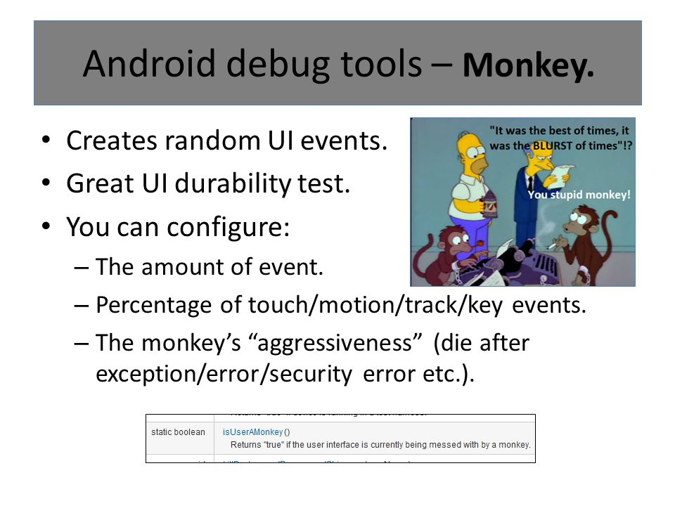 Android debug tools – Monkey.