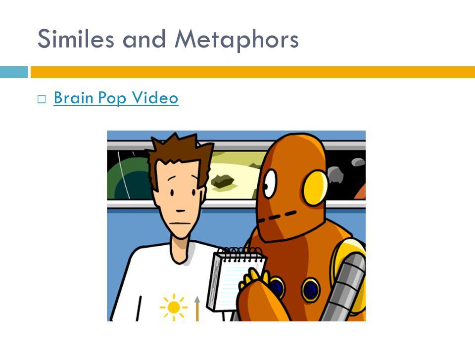 Similes and Metaphors Brain Pop Video