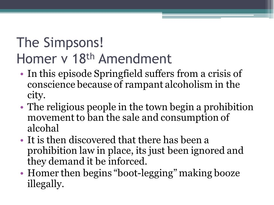 The Simpsons! Homer v 18th Amendment