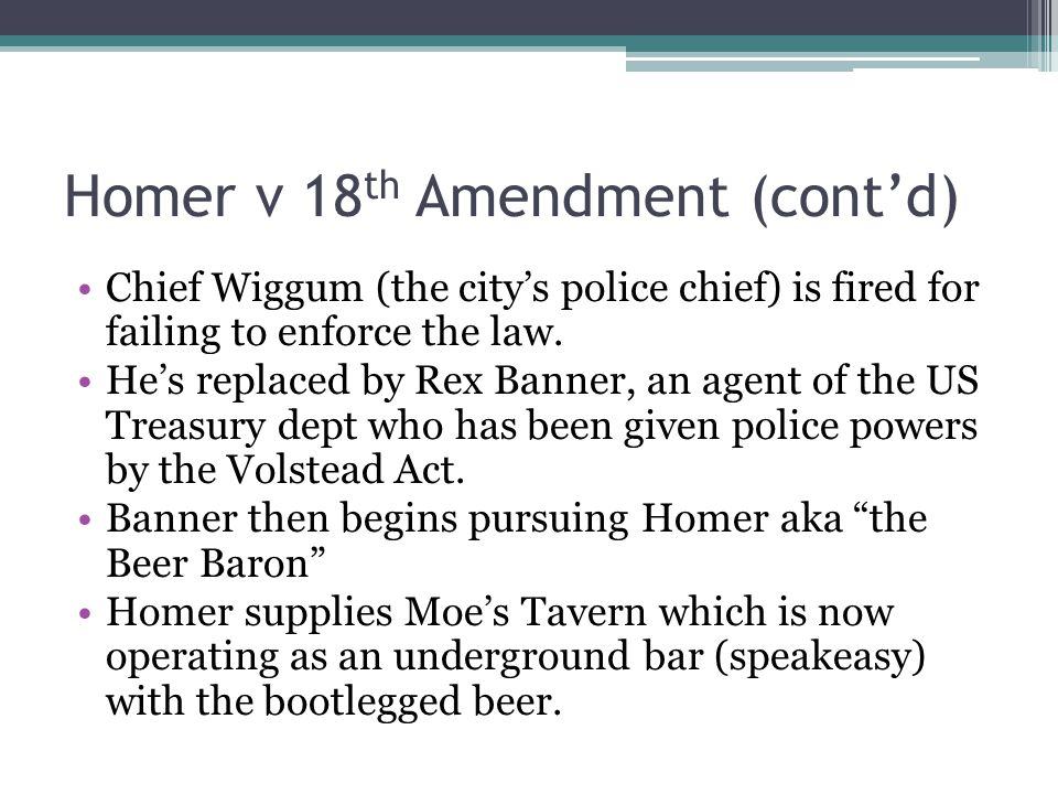 Homer v 18th Amendment (cont'd)
