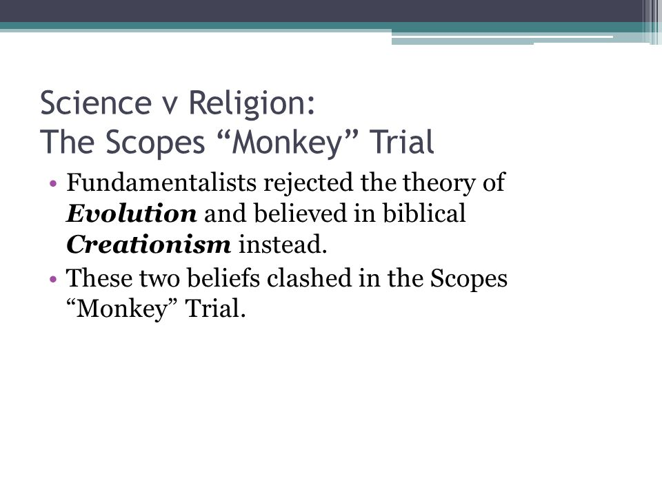 Science v Religion: The Scopes Monkey Trial