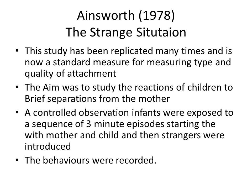 Ainsworth (1978) The Strange Situtaion