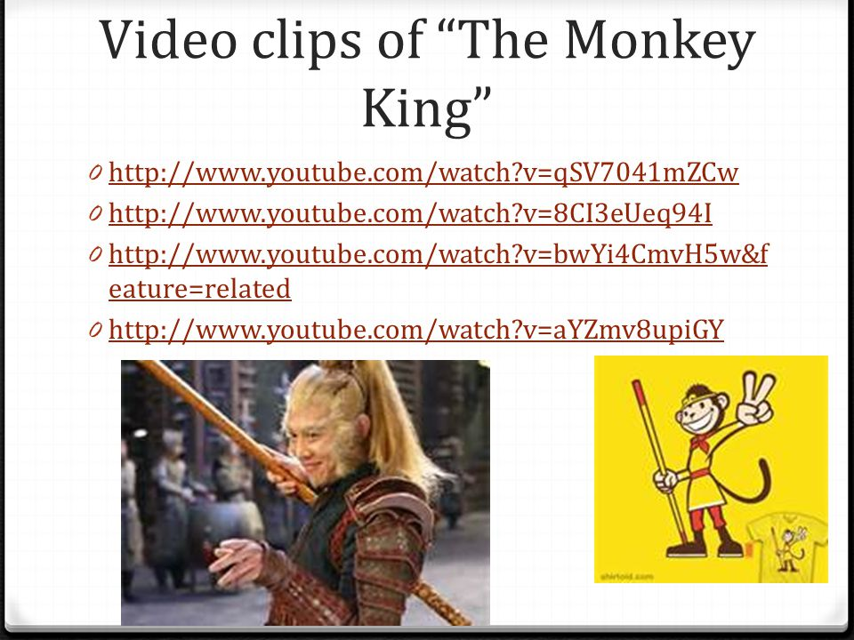 Video clips of The Monkey King