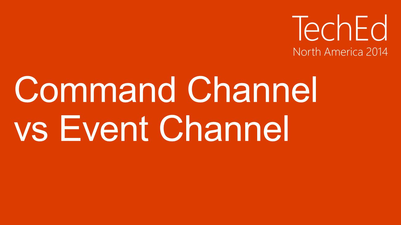 Command Channel vs Event Channel
