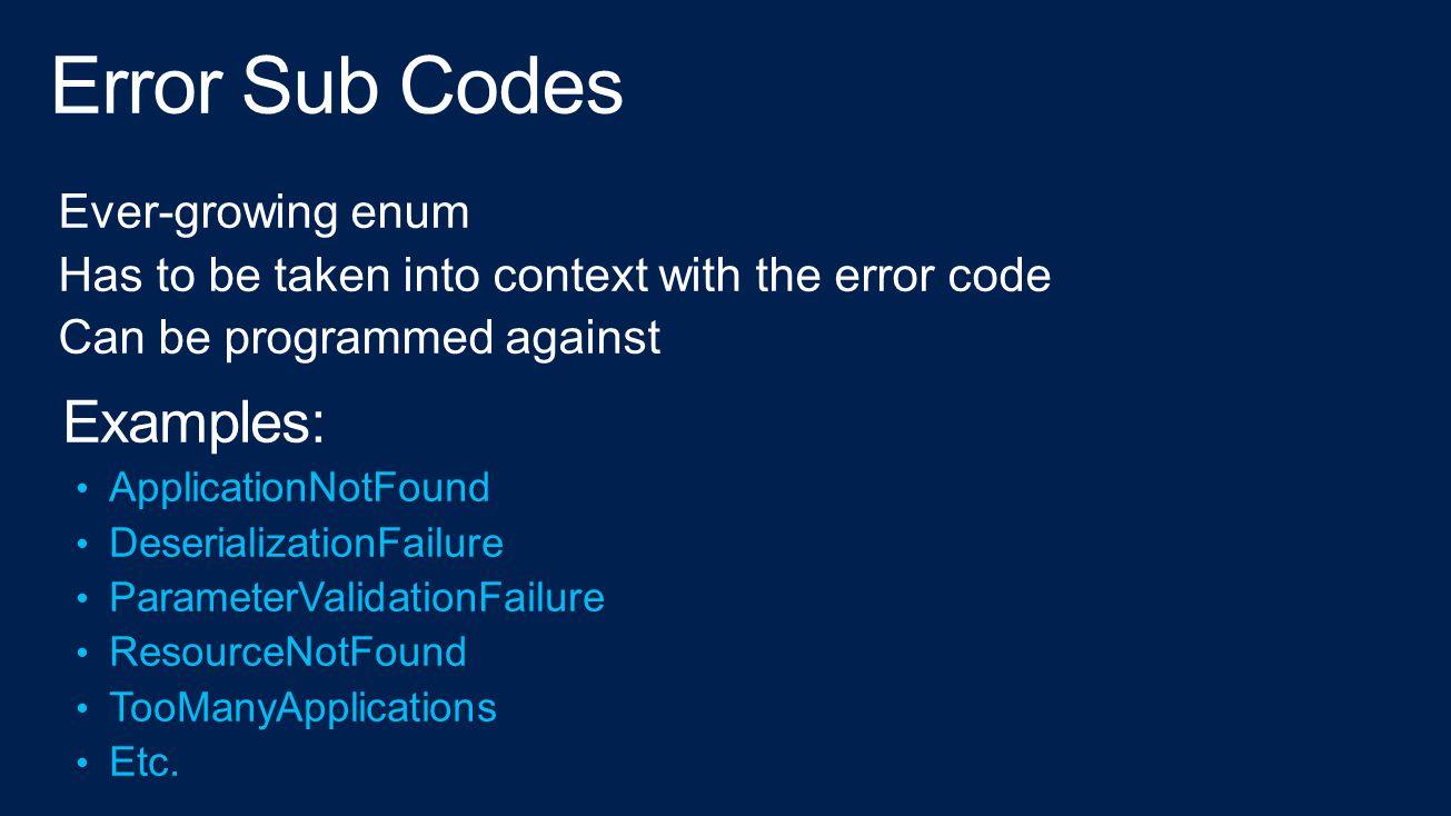 Error Sub Codes Examples: Ever-growing enum