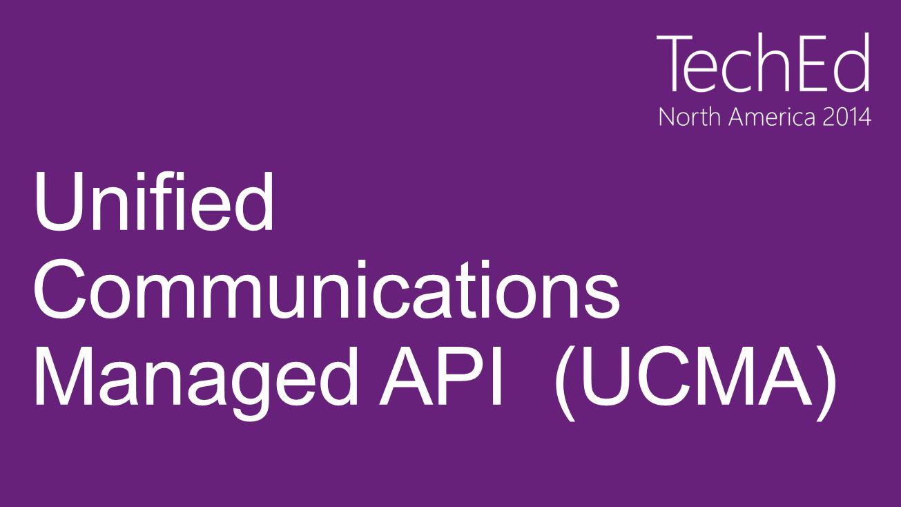 Unified Communications Managed API (UCMA)