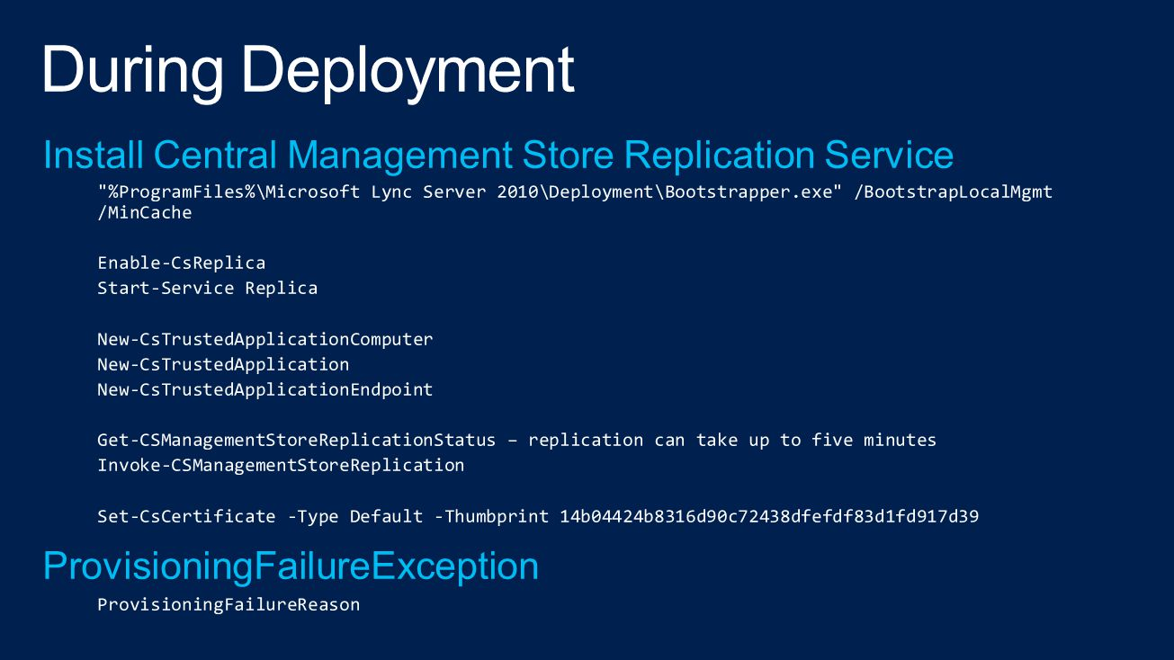 During Deployment Install Central Management Store Replication Service