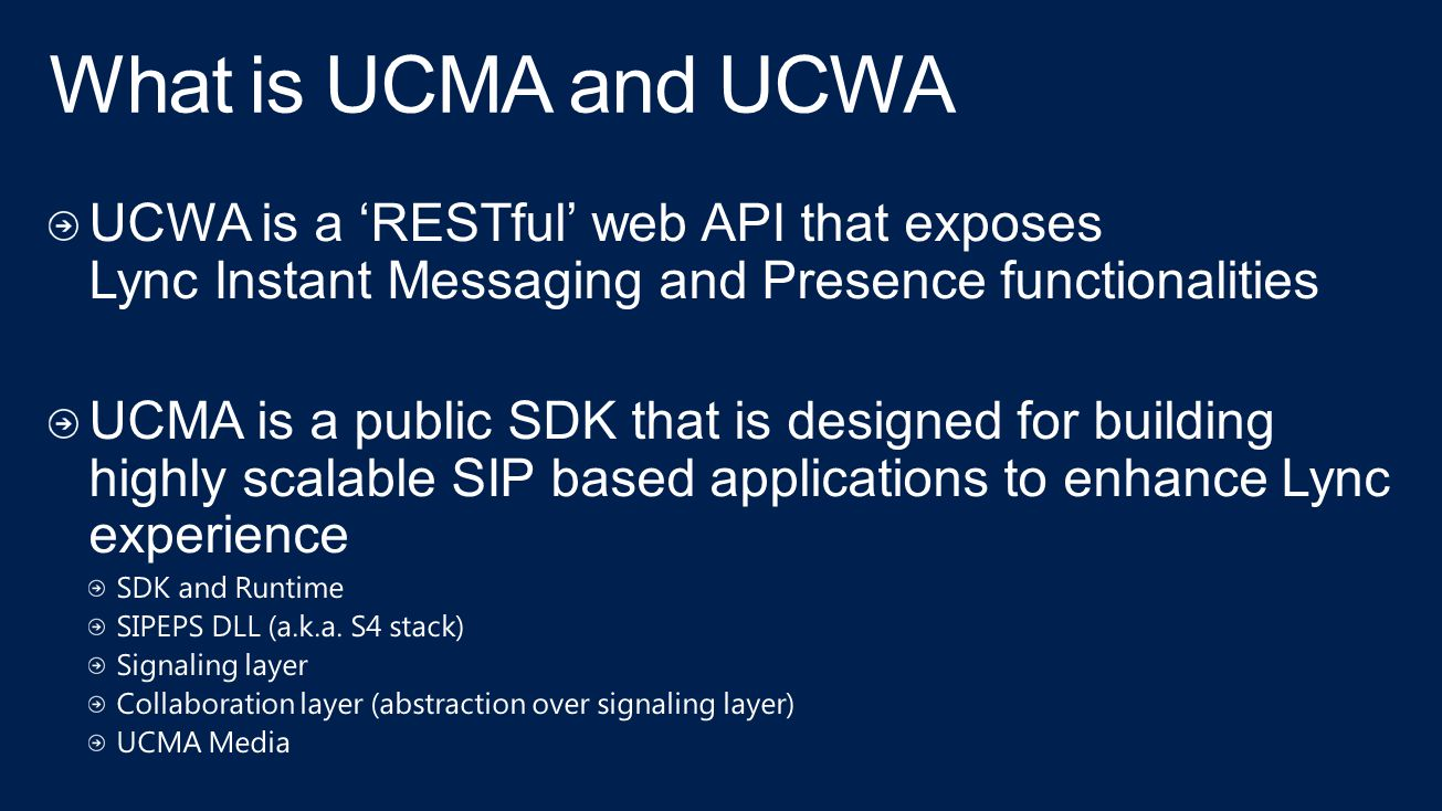 What is UCMA and UCWA UCWA is a 'RESTful' web API that exposes Lync Instant Messaging and Presence functionalities.