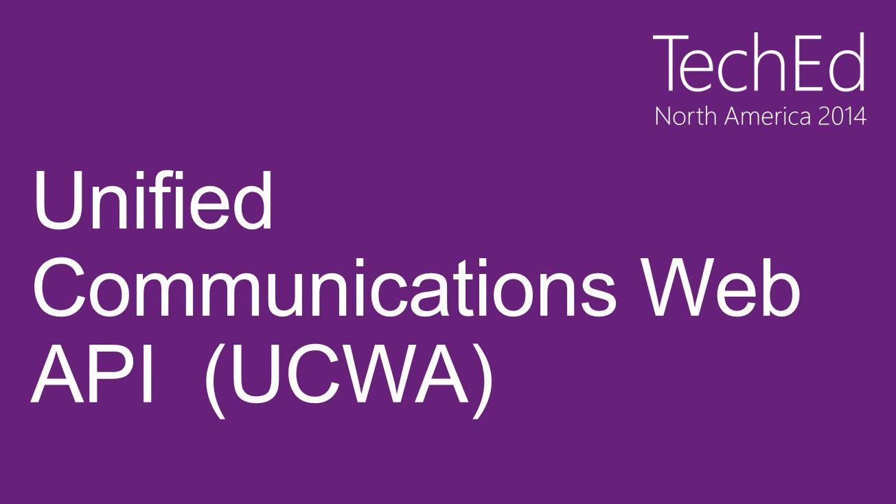 Unified Communications Web API (UCWA)