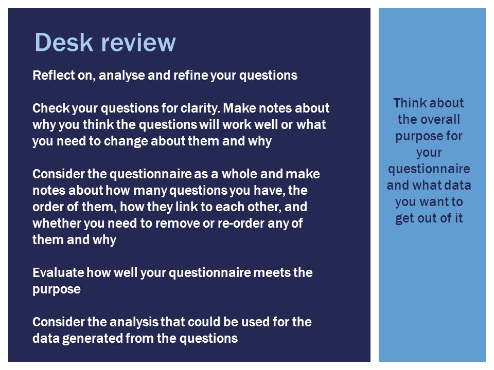 Desk review Reflect on, analyse and refine your questions