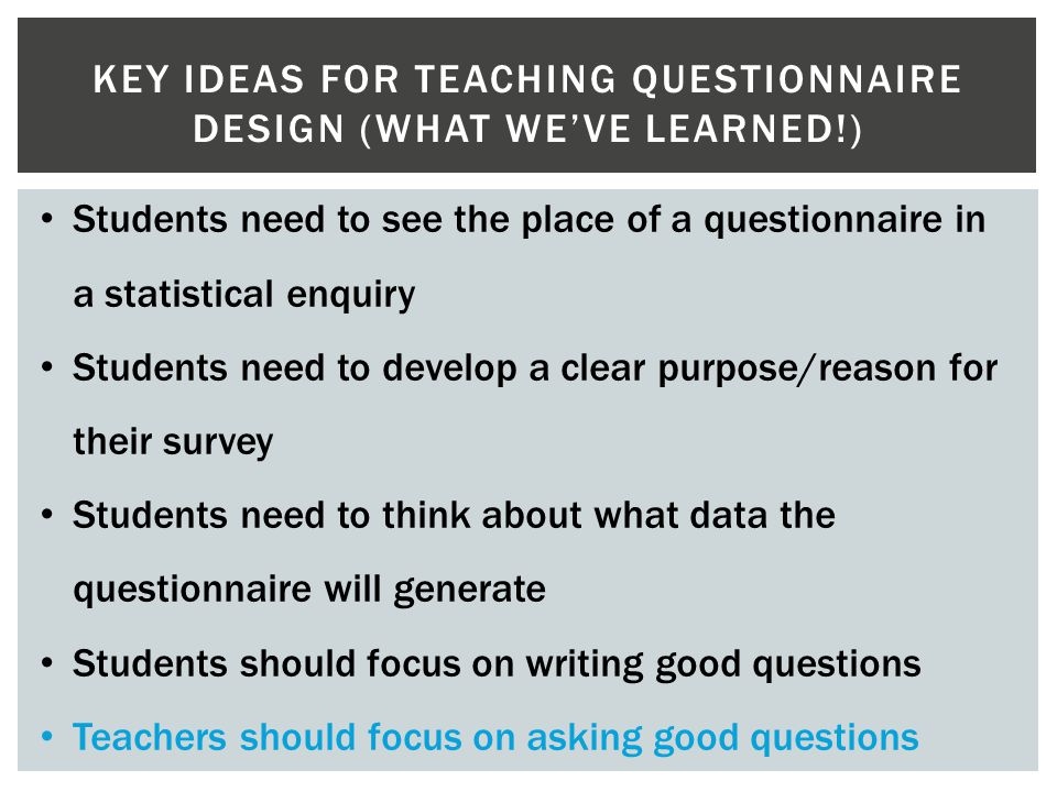 Key ideas for teaching questionnaire design (what we've learned!)