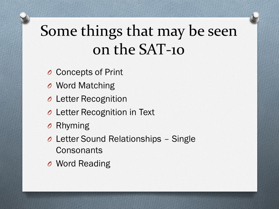 Some things that may be seen on the SAT-10