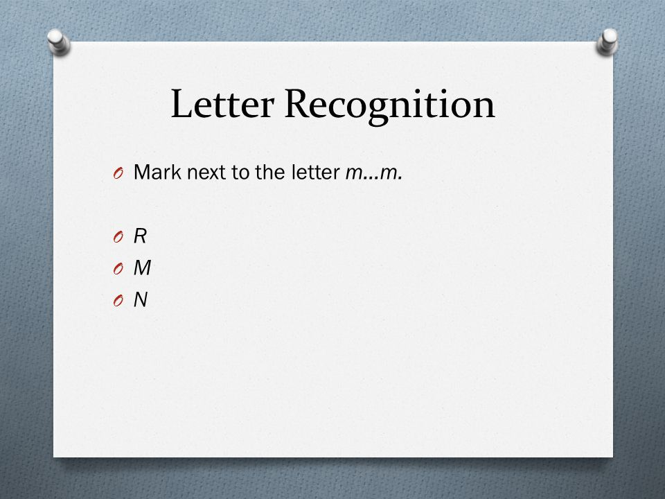 Letter Recognition Mark next to the letter m…m. R M N