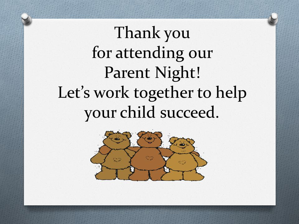 Thank you for attending our Parent Night