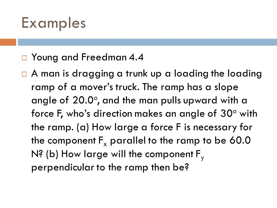 Examples Young and Freedman 4.4