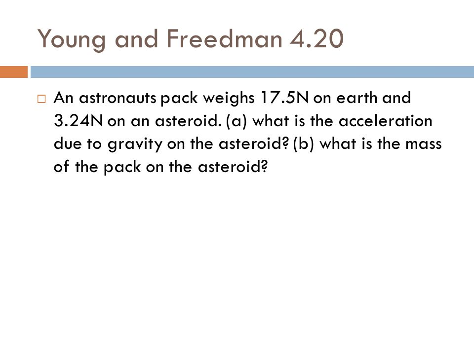 Young and Freedman 4.20