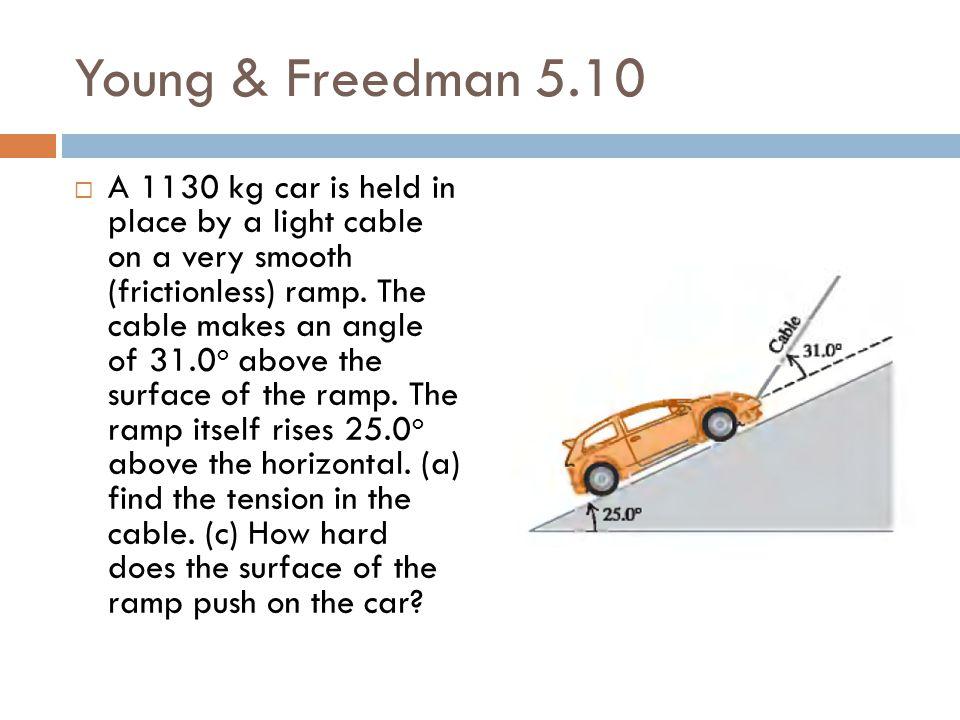 Young & Freedman 5.10