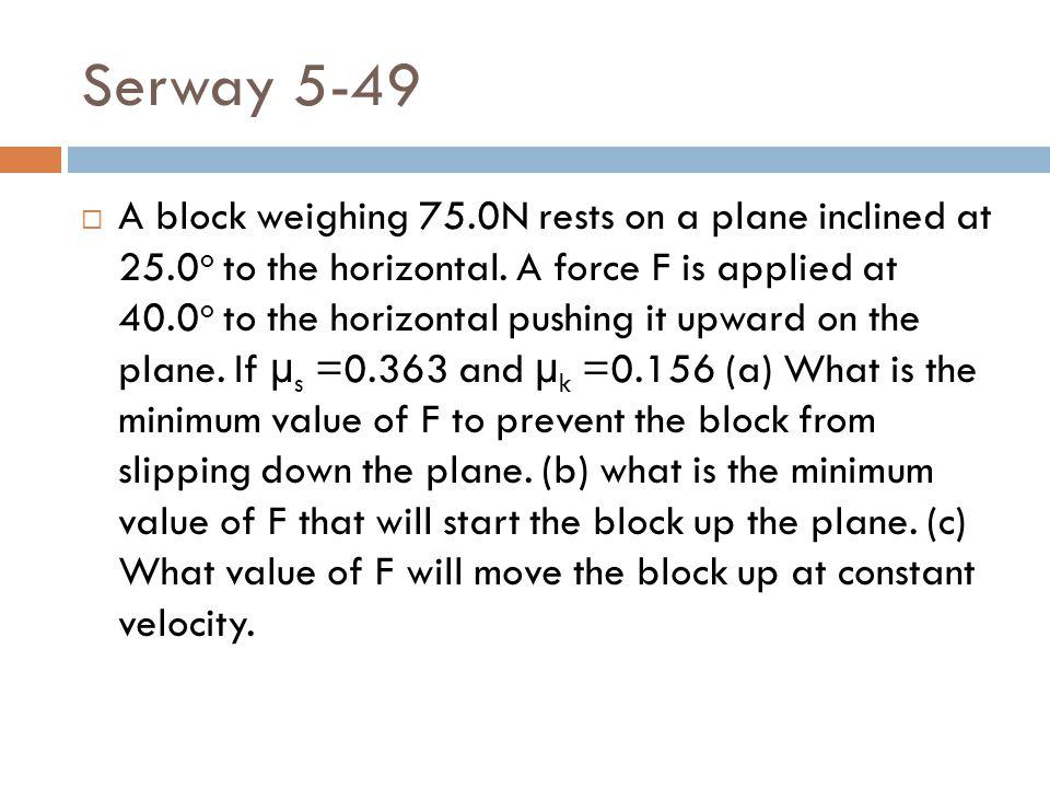 Serway 5-49