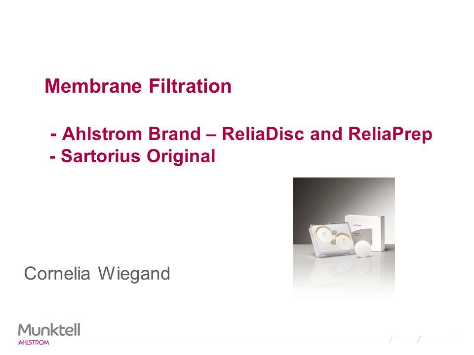 Membrane Filtration - Ahlstrom Brand – ReliaDisc and ReliaPrep - Sartorius Original