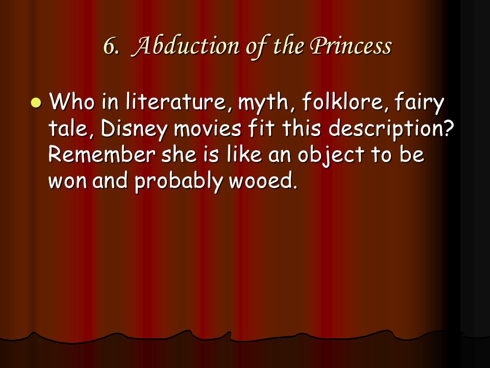 6. Abduction of the Princess