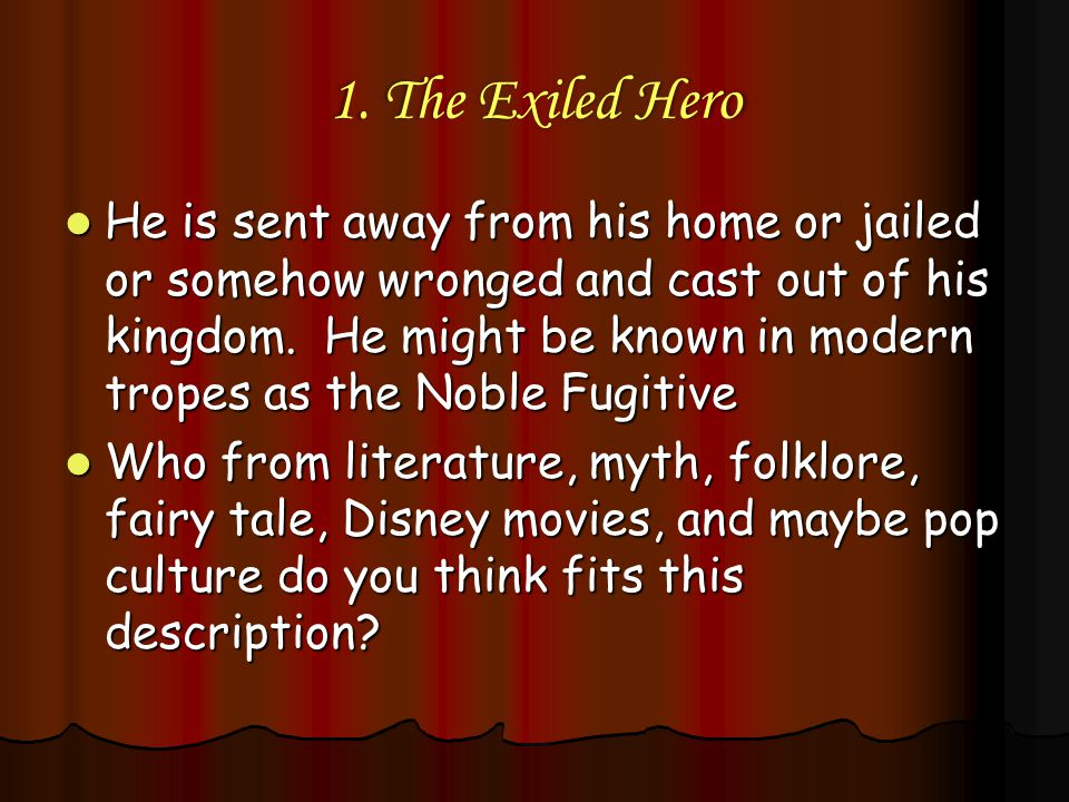 1. The Exiled Hero