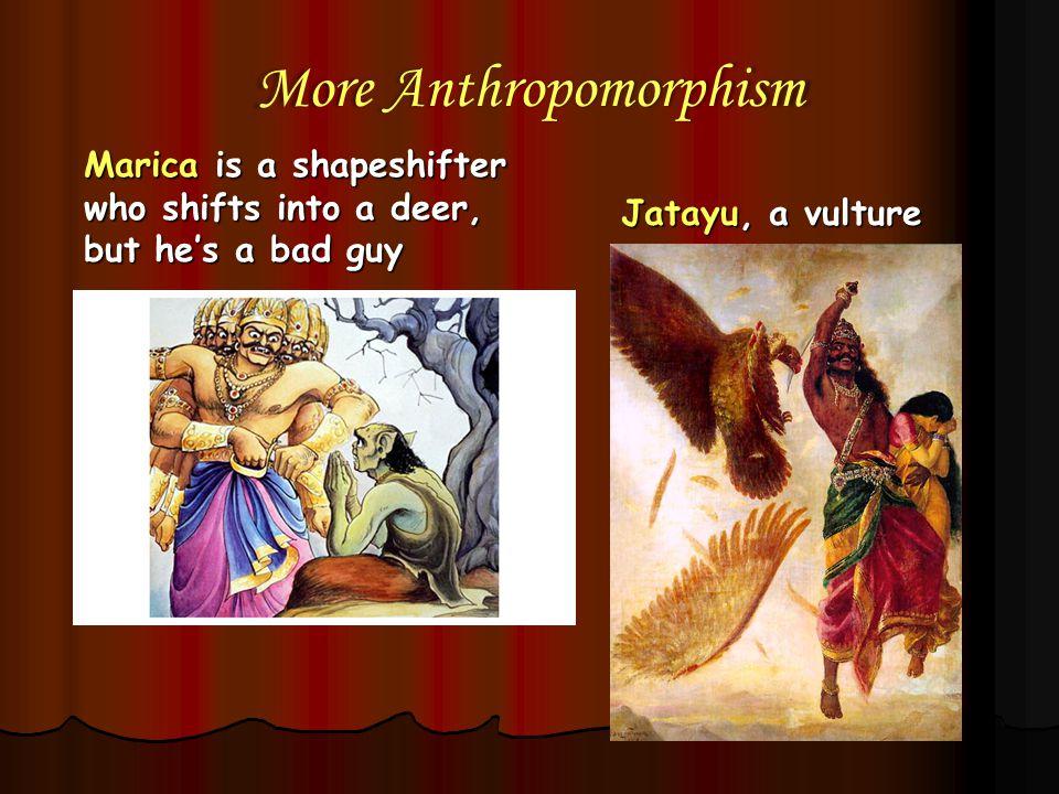 More Anthropomorphism