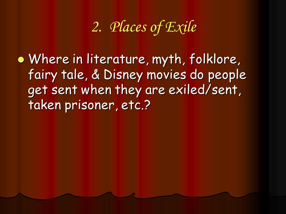 2. Places of Exile