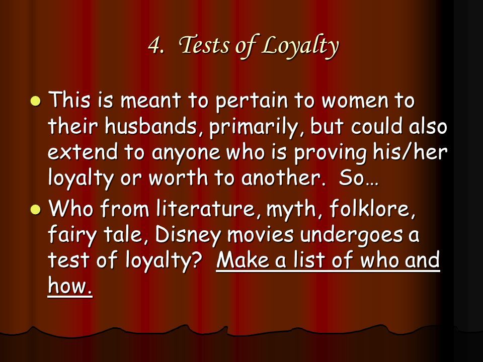 4. Tests of Loyalty