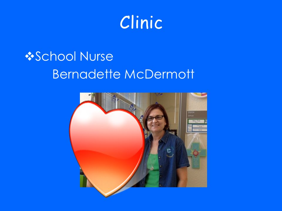 Clinic School Nurse Bernadette McDermott