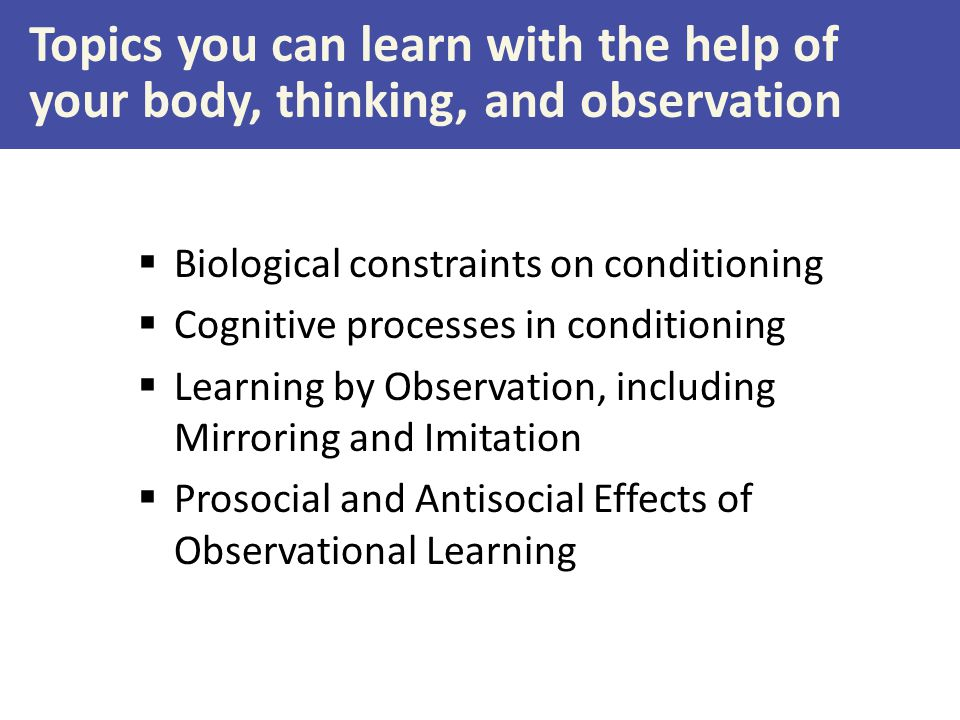 Topics you can learn with the help of your body, thinking, and observation