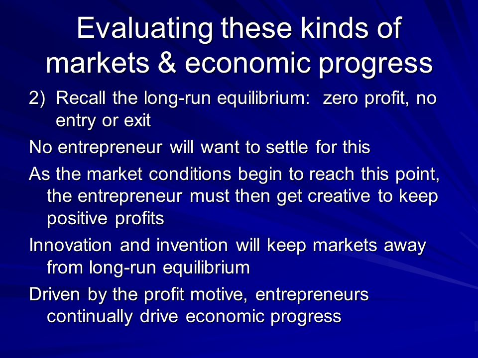 Evaluating these kinds of markets & economic progress