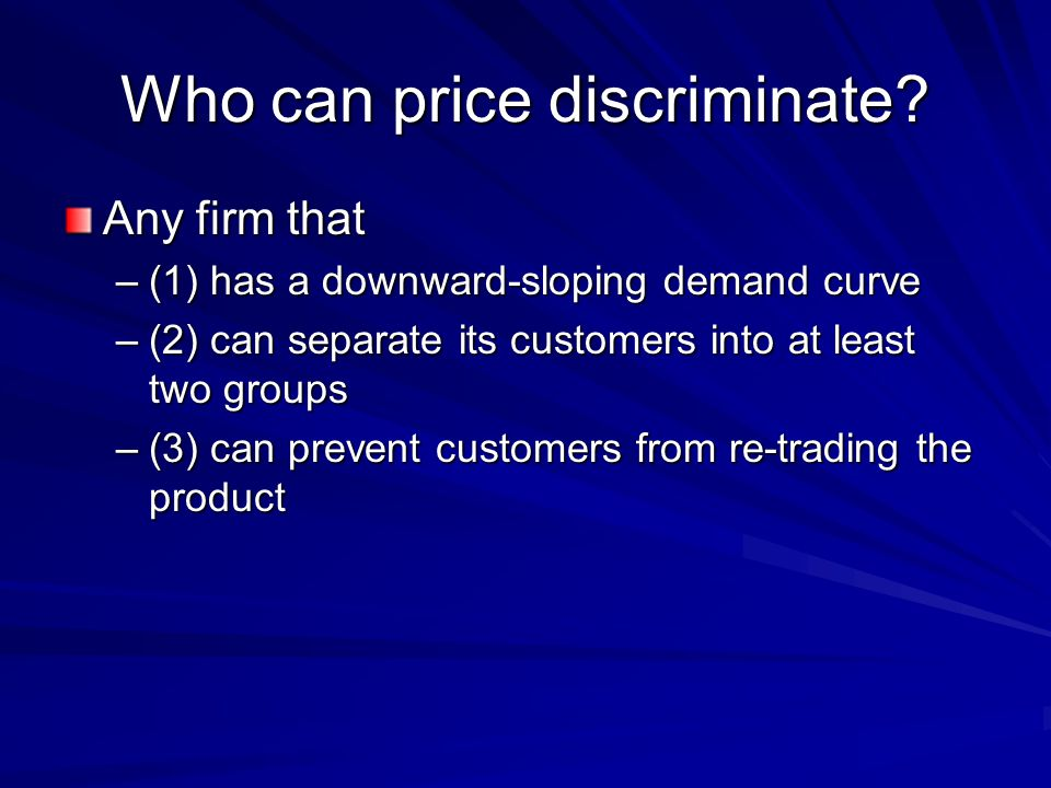 Who can price discriminate