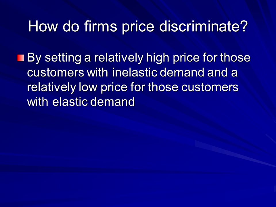 How do firms price discriminate