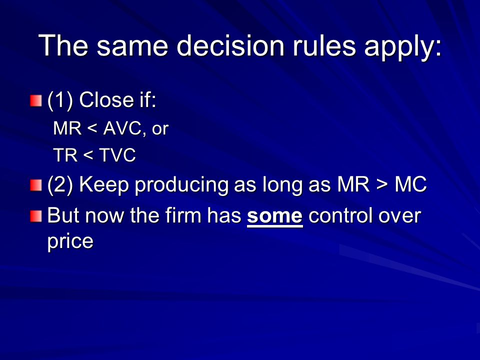 The same decision rules apply: