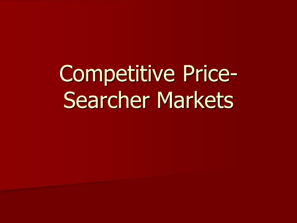 Competitive Price-Searcher Markets
