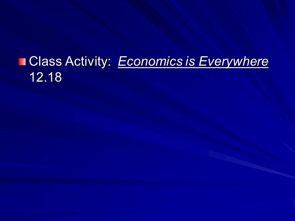 Class Activity: Economics is Everywhere 12.18
