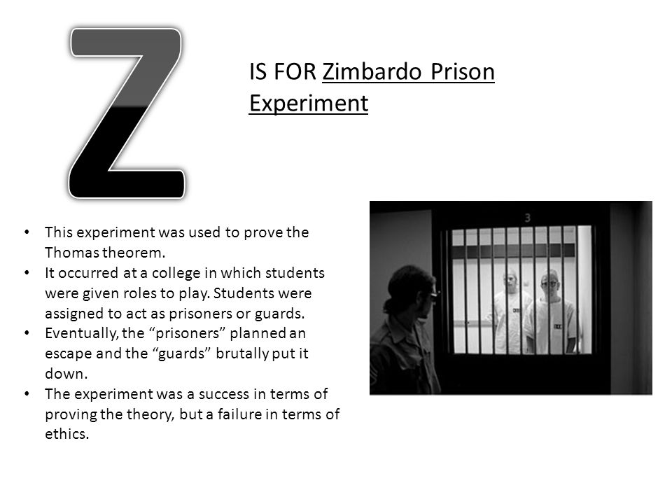 Z IS FOR Zimbardo Prison Experiment