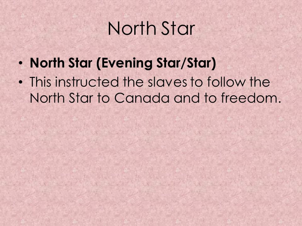 North Star North Star (Evening Star/Star)