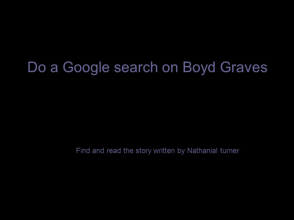 Do a Google search on Boyd Graves