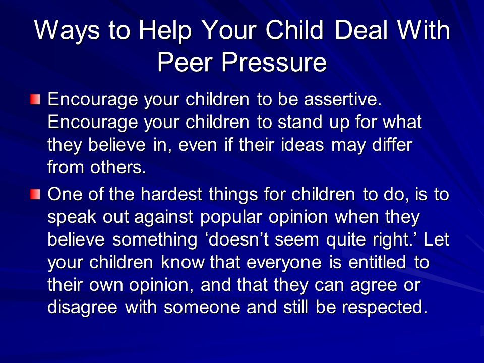 Ways to Help Your Child Deal With Peer Pressure
