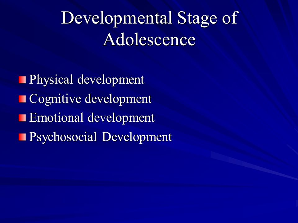 Developmental Stage of Adolescence