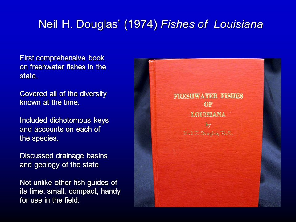 Neil H. Douglas' (1974) Fishes of Louisiana