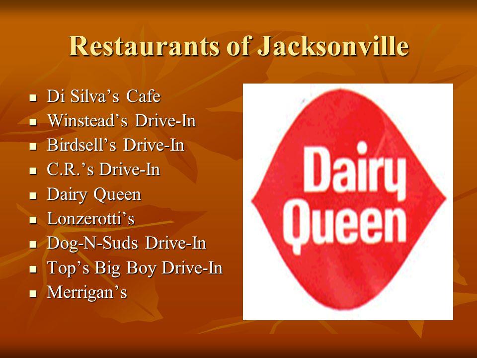Restaurants of Jacksonville