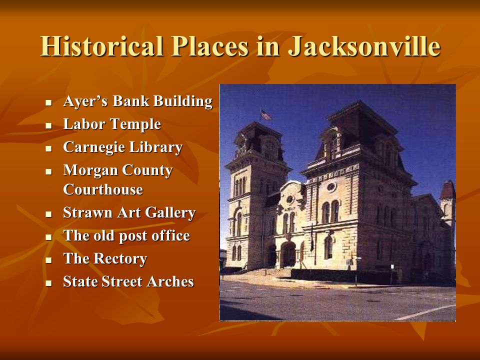 Historical Places in Jacksonville