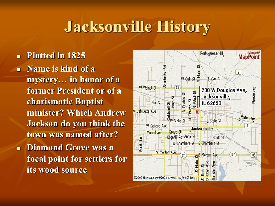Jacksonville History Platted in 1825