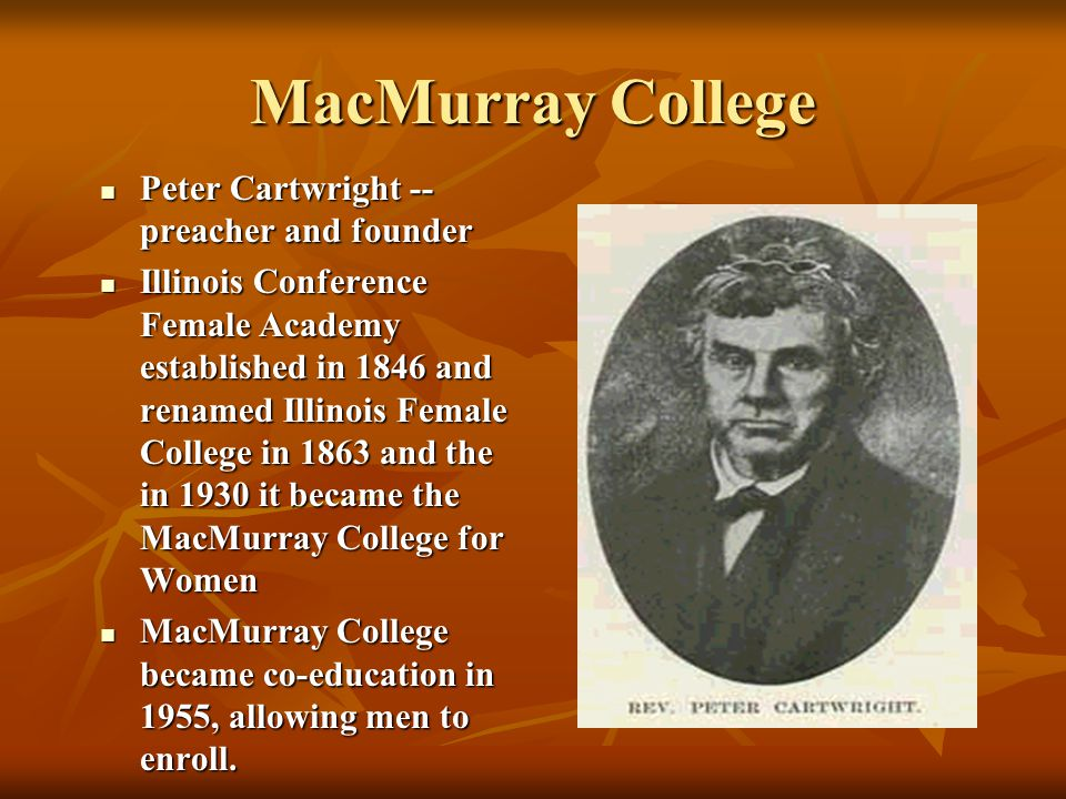 MacMurray College Peter Cartwright -- preacher and founder