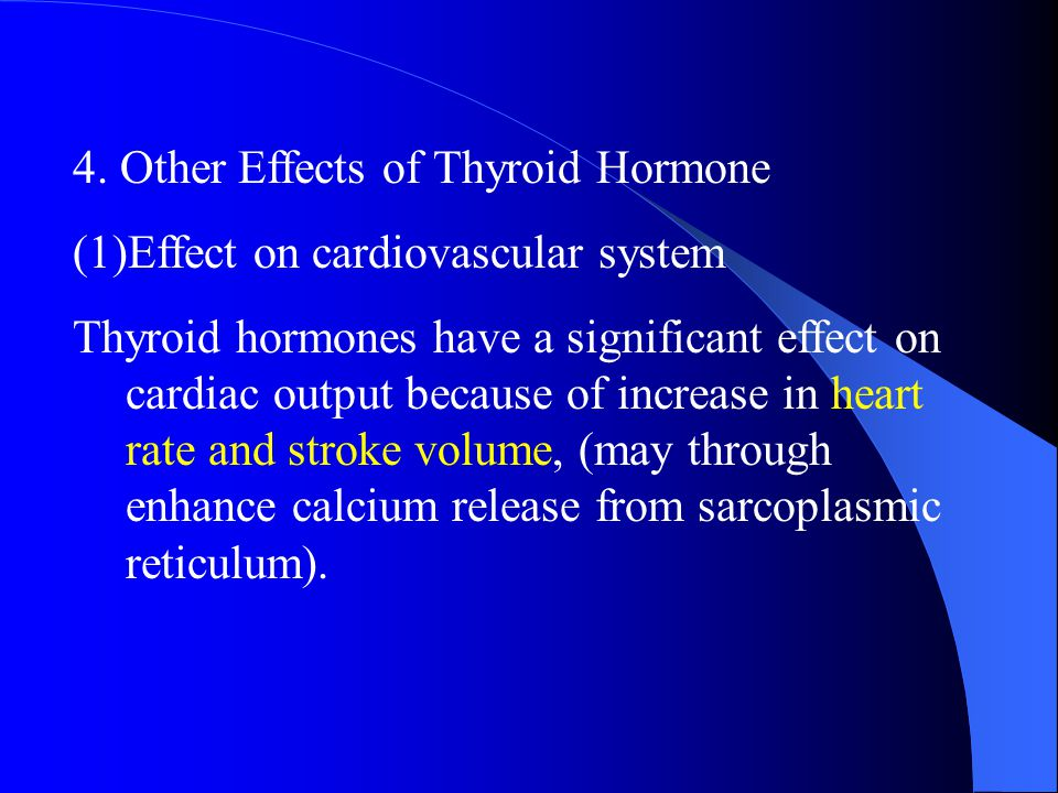 4. Other Effects of Thyroid Hormone